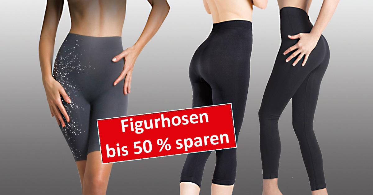 Bis 50 % auf Luxus-Shapehosen oder Bauch-Weg-Hosen!